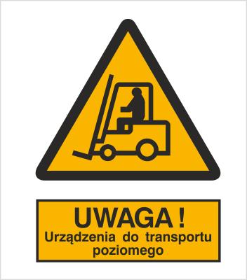 Znak Ostrzeżenie przed urządzeniami do transportu poziomego (306-01)