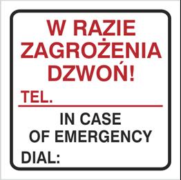 Obrazek dla kategorii Znak W razie zagrożenia dzwoń tel. … (702-94)
