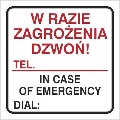 Znak W razie zagrożenia dzwoń tel. … (702-94)
