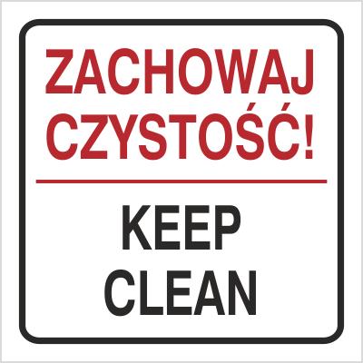 Znak Zachowaj czystość Keep clean (702-96)