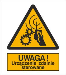Obrazek dla kategorii Znak Uwaga! Urządzenie zdalnie sterowane (329)
