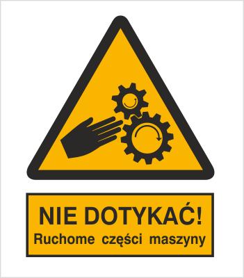Znak Nie dotykać. Ruchome części maszyny (337-01)