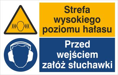 Znak Strefa wysokiego poziomu hałasu. Przed wejściem załóż słuchawki (520-03)