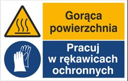Obrazek dla kategorii Znak Gorąca powierzchnia. Pracuj w rękawicach ochronnych (520-04)