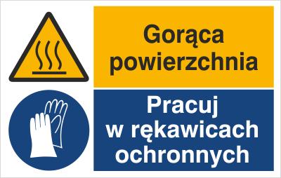 Znak Gorąca powierzchnia. Pracuj w rękawicach ochronnych (520-04)
