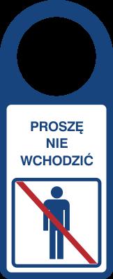 Proszę nie wchodzić (807-105)