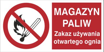Znak Magazyn paliw. Zakaz używania otwartego ognia. (210-01)
