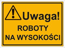 Obrazek Uwaga! Roboty na wysokości