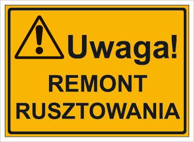 Uwaga! Remont rusztowania (319-05)