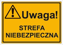 Obrazek dla kategorii Uwaga! Strefa niebezpieczna (319-06)
