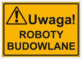 Obrazek dla kategorii Uwaga! Roboty budowlane (319-11)