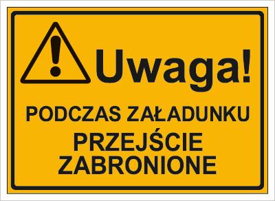 Uwaga! Podczas załadunku przejście zbronione (319-26)