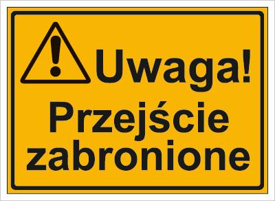 Uwaga! Przejście zabronione (319-34)