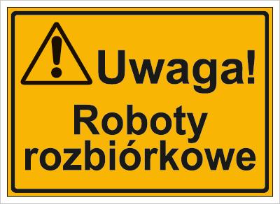 Uwaga! Roboty rozbiórkowe (319-36)