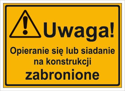 Uwaga! Opieranie się lub siadanie na konstrukcji zabronione (319-39)