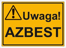Obrazek dla kategorii Uwaga! Azbest (319-50)