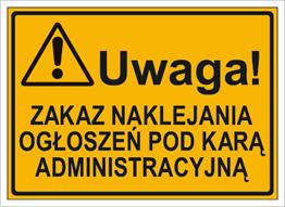 Obrazek dla kategorii Uwaga! Zakaz naklejania ogłoszeń pod karą administracyjną (319-52)