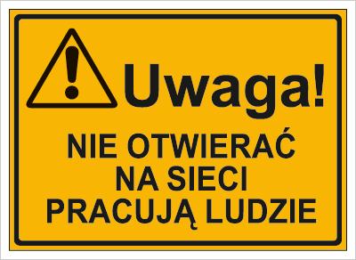Uwaga! Nie otwierać Na sieci pracują ludzie (319-55)
