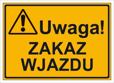 Uwaga! Zakaz wjazdu (319-66)