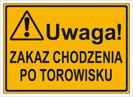 Obrazek dla kategorii Uwaga! Zakaz chodzenia po torowisku (319-68)