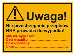 Obrazek dla kategorii Uwaga! Nie przestrzeganie przepisów BHP prowadzi do wypadku (319-75)