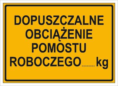 Dopuszczalne obciążenie pomostu roboczego …kg (319-78)