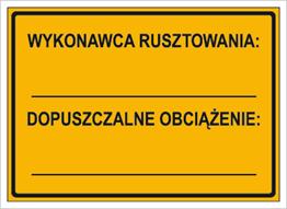 Obrazek dla kategorii Wykonawca rusztowania: … Dopuszczalne obciązenie: … (319-79)