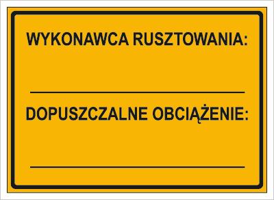 Wykonawca rusztowania: … Dopuszczalne obciązenie: … (319-79)