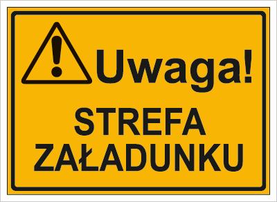 Uwaga! Strefa załadunku (319-80)