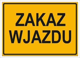 Obrazek dla kategorii Zakaz wjazdu (319-82)