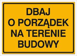 Obrazek dla kategorii Dbaj o porządek na terenie budowy (319-85)