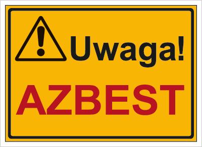 Znak Uwaga! Azbest (319-50)
