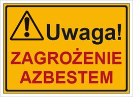 Obrazek dla kategorii Znak Uwaga! Zagrożenie azbestem (319-74)