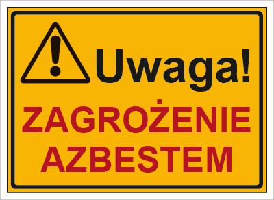 Znak Uwaga! Zagrożenie azbestem (319-74)
