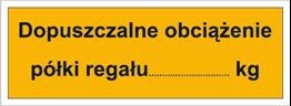 Dopuszczalne obciążenie półki regału: …kg