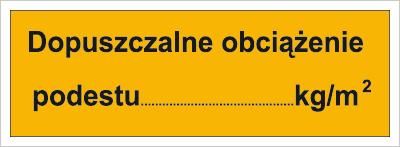 Dopuszczalne obciążenie podestu: …kg/m2 (853-03)