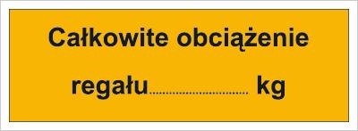 Całkowite obciążenie regału: …kg (853-07)