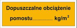 Obrazek dla kategorii Dopuszczalne obciążenie pomostu: …kg/m2 (853-04)