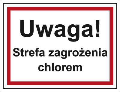 Uwaga! Strefa zagrożenia chlorem (815-07)