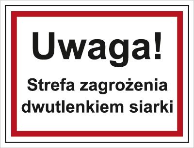 Uwaga! Strefa zagrożenia dwutlenkiem siarki (815-08)