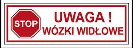 Obrazek dla kategorii Znak Uwaga! Wózki widłowe (604-03)