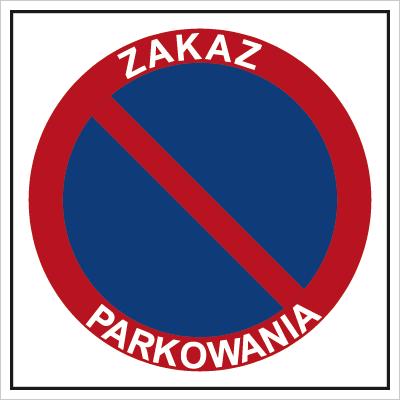 Znak Zakaz parkowania (702-10)