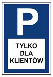 Obrazek dla kategorii Znak Parking tylko dla klientów (703-08)