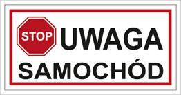 Obrazek dla kategorii Znak Uwaga samochód (704-02)