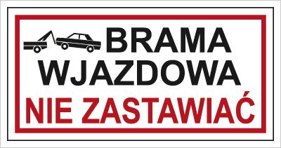 Znak Brama wjazdowa. Nie zastawiać (704-05)