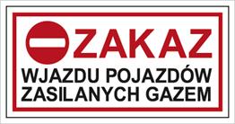 Obrazek dla kategorii Znak Zakaz wjazdu pojazdów zasilanych gazem (704-06)