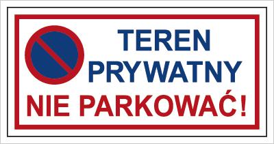 Znak Teren prywatny. Nie parkować (704-07)