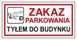 Obrazek dla kategorii Znak Zakaz parkowania tyłem do budynku (704-08)