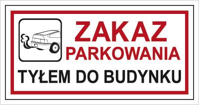Znak Zakaz parkowania tyłem do budynku (704-08)