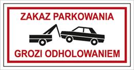 Obrazek dla kategorii Znak Zakaz parkowania. Grozi odholowanim (704-10)